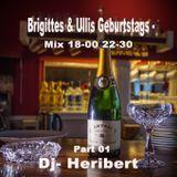 Part 01 Brigittes & Ullis Geburtstags Mix 18-00 22-30
