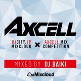 DJ DAIKI - DJCITY.JP × AXCELL Mix Competition