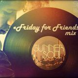 Sunner Soul – FRIDAY FOR FRIENDS mix [Special for Weird Fishes]