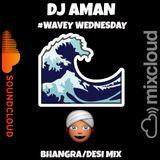 #WaveyWednesday Bhangra Mix