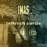 IMAS FM No. 63 - Entrevista con Simpson Ahuevo. Centavrvs, Oaths, Malos Modales, Oso Leone, Chiosan.