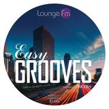 Easy Grooves #011 on Lounge Fm