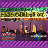 SMASH EDM PODCAST EPISODE 016 [CITY OF DREAMS EDITION] (OUT NOW) **Buy/Free Download**