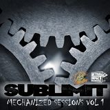 Sublimit - Mechanized Sessions VOL 1