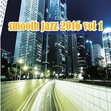 SMOOTH JAZZ 2016 vol 1 - LOST IN MUSIC