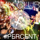 MIX CLUB #PERCENT