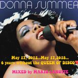 May 17, 2012...2018 ... 6 years without the QUEEN OF DISCO.I love you DONNA! Mixed by MARIO LANOTTE