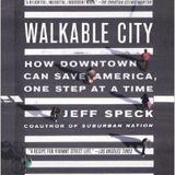 Jeff Speck and Walkable Cities