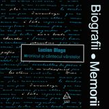 Biografii, Memorii: Lucian Blaga - Hronicul Si Cantecul Varstelor (1974)