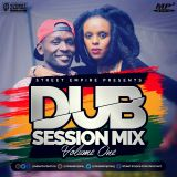 DUB SESSION VOLUME 1 - STREET EMPIRE ENTERTAINMENT