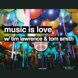Music is Love:  a conversation with Tim Lawrence (Love Saves The Day) & Tom Smith (Cosmic Slop/MAP)