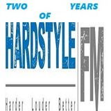 Two Years Of Hardstyle Fm