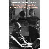 Reseña de: Curso de Filosofía en Seis Horas y Cuarto (W. Gombrowicz) - Los Subterraneos 18 Jul 2015