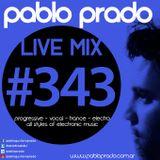 Pablo Prado - Live Mix 343 (Trance)