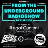 FLIP5IDE - From The Underground Radioshow podcast #031 with ilLegal Content