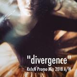 divergence (KxIxN Promo Mix 2018 A/W)