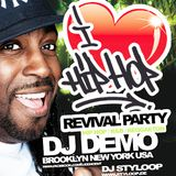 I LOVE HIP HOP REVIVAL PARTY  DJ DEMO (NYC) & DJ STYLOOP
