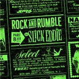 Rock and Rumble Radio part 8 by DJ Slick Eddie!!!