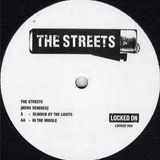 The Streets - Blinded By The Lights - In The Middle (Nero Remixes)