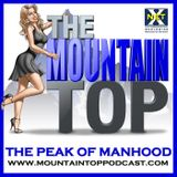 Episode 134--The Mountain Top--How Women Talk About Men When We're Not Around