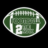Football 2 the MAX:  NFL Week 13 Preview, College Championship Predictions