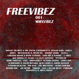 #FreeVibez I 001 I MMXVibez