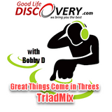 #122 Great Things Come In Threes TriadMix