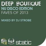 DJ Strobe - Deep Boutique - Nu Disco Edition - Faves From 2013