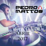 PEDRO MATTOS - ABRIL 2017
