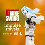 DJ MIKE SWING impulse mix. 12 may 2015 | whcr 90.3fm | traklife.com