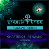 Shanti Tree - Chapter 03: Psymask