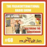 The FreakOuternational Radio Show #68 - Vinyl Only Special with The Soulvendor 02/09/2016