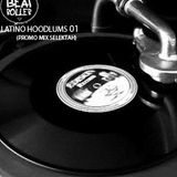 DJ BEATROLLER - LATINO HOODLUMS 001 (PROMO MIX SELEKTAH)