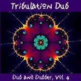 Tribulation Dub (Dub & Dubber, Vol. 4)