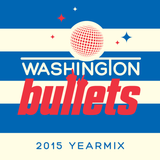 Washington Bullets - Yearmix 2015 Mixed By Washington