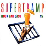 Rock Bar Cast 15 - Supertramp