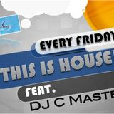 "(TIH02)""THIS IS HOUSE!"" PT.2 Feat. DJ C MASTER (Skybar,MY)"