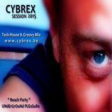 CYBREX - Underground pleasure (Tech house, Groovy & techno session 2015)