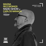 Magna Recordings Radio Show by Carlos Manaça #49 2019 | Live at Infinity Club [Sintra] Portugal