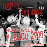 Happy Holiday Mix Live from Il Buco 2016