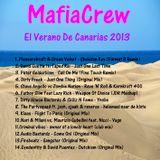 MafiaCrew - El Verano De Canarias 2013
