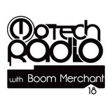 Motech Radio Show #18 with Boom Merchant