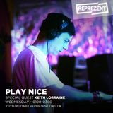 Play Nice With Keith Lorraine | 11th July 2017