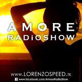 LORENZOSPEED presents AMORE Radio Show Domenica 10 Luglio 2011 prima puntata con il nuovo nome