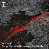 GUESTS 21 - Terror Cognitive Dissonance: Red Death