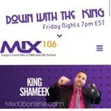Down With The King mixshow permier 6/30/17