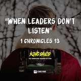 "KING DAVID Series- ""When Leaders Don't Listen"" 1 Chronicles 13"