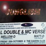 Mello-D + MC Verse (jungle set) @ Junglism, The Cavern Club, Exeter on Friday 5.10.2001