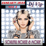 Soulful House & More January 2019 Vol 1