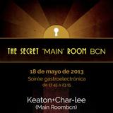 The Secret Main RoomBCN- Char-lee